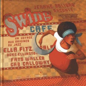 Swing Café – Un voyage aux origines du jazz  300x300 - « C'est grâce à l'héritage du jazz que l'homme singe devient l'homme sage. » (MC Solaar)