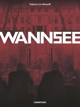 Wannsee - La conférence de l'horreur…