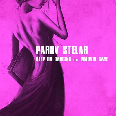 Parov Stelar feat Marvin Gaye - Keep On Dancing