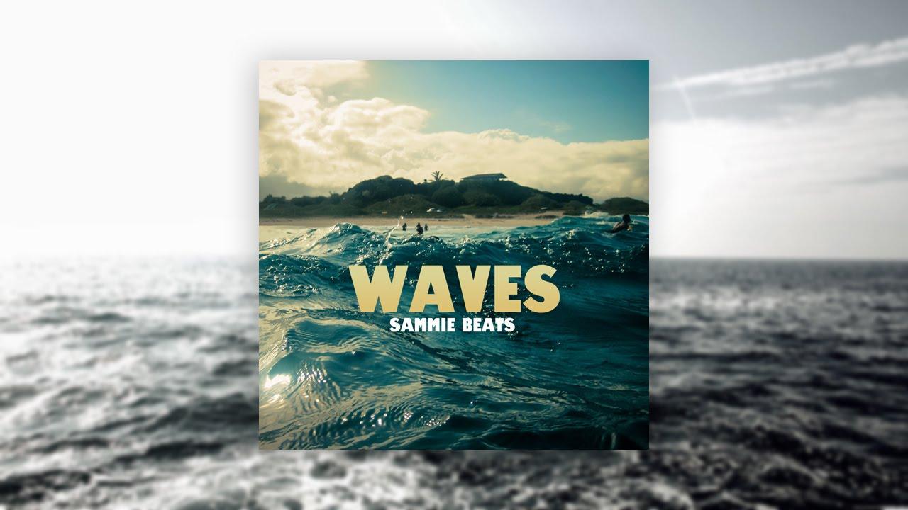 Sammie Beats - Waves
