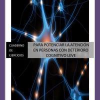 Libro de ejercicios de estimulación cognitiva centrados en la atención para personas sin deterioro o deterioro leve (pdf)