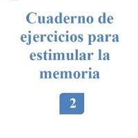 Libro de ejercicios de estimulacion cognitiva para personas sin deterioro o con deterioro cognitivo leve