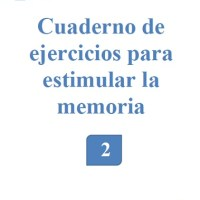 Libro de ejercicios de estimulacion cognitiva para personas sin deterioro o con deterioro cognitivo leve en pdf