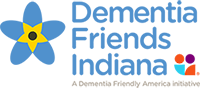 Dementia Friends Indiana