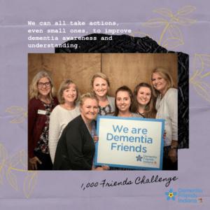 Dementia Friends Indiana 1000 Friends Challenge