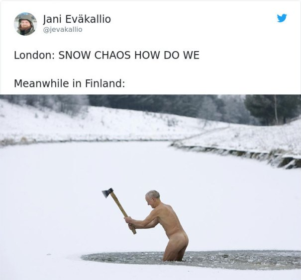 5a9d483b539fb-snow-uk-panic-twitter-reactions-7-5a994fa0ef185__700 Internet Reacts To Brits Panicking Over A Little Snow In A Very Creative Way Random