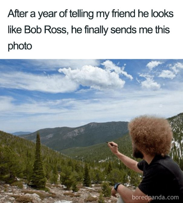 5be3fb3a2c47c-funny-bob-ross-memes-16-5be2bbe3eb6f9__700 25+ Bob Ross Memes That Show He Truly Was The Best Art Random