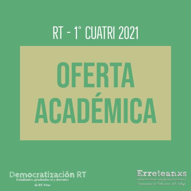 OFERTA ACADÉMICA – 1ER CUATRIMESTRE 2021