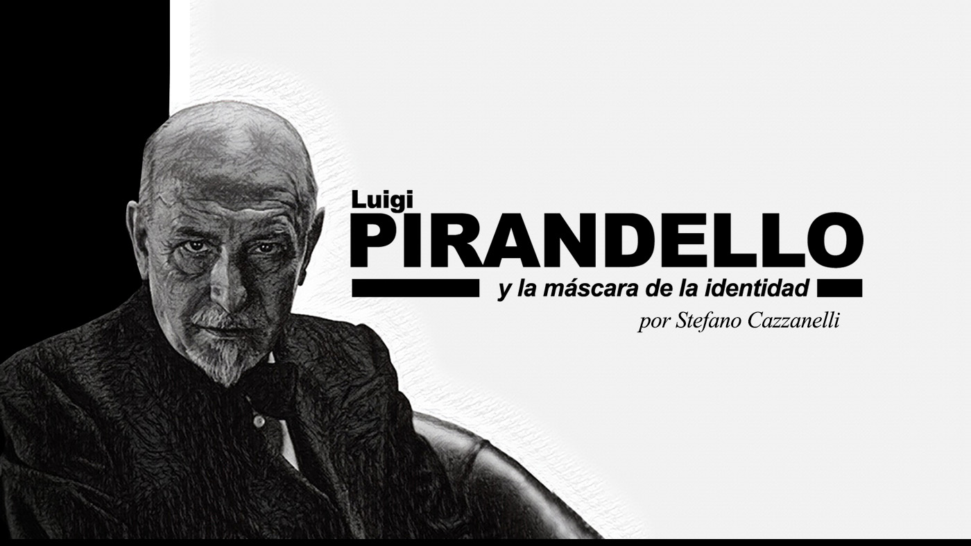 Pirandello y la máscara de la identidad | ESPECIAL Democresía ...