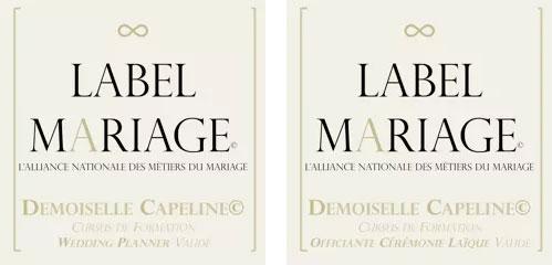 Label Mariage : demoiselle capeline, cursus formation wedding planer validé et cursus offciante cérémonique laïque validé