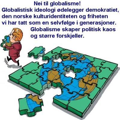 Demokratene sier NEI til globalisme!