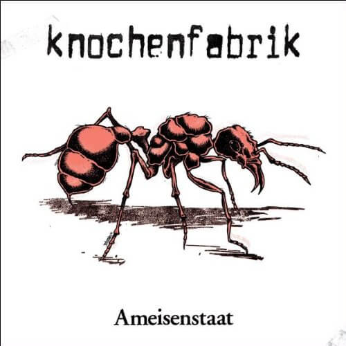 Knochenfabrik - Ameisenstaat / Amazon Affiliate Link*