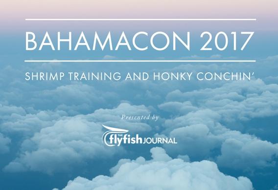 Flyfish Journal Bahamacon 2017 photo essay
