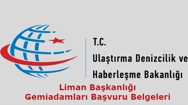 Liman Başkanlığı Başvuru Belgeleri 2018