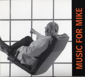 CD cover for Music For Mike.