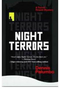 Night Terrors, written by Dennis Palumbo, a Daniel RInaldi mystery