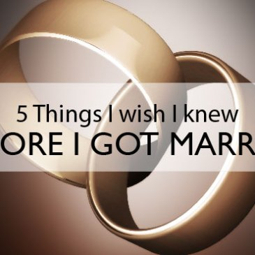 5 Things I Wish I Knew Before I Got Married   – by Pierre Quinn