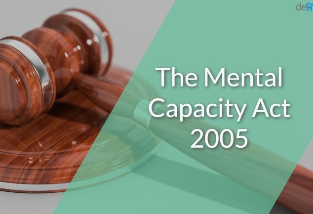 The Mental Capacity Act 2005