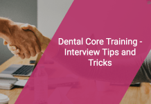 Dental Core Training - Interview Tips and Tricks