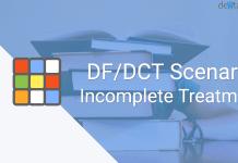 DF/DCT Scenario: Incomplete Treatment
