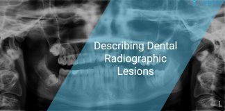 Describing Dental Radiographic Lesions