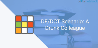 DF/DCT Scenario: A Drunk Colleague