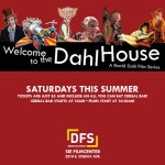 Welcome to The Dahl House from the Denver Film Society