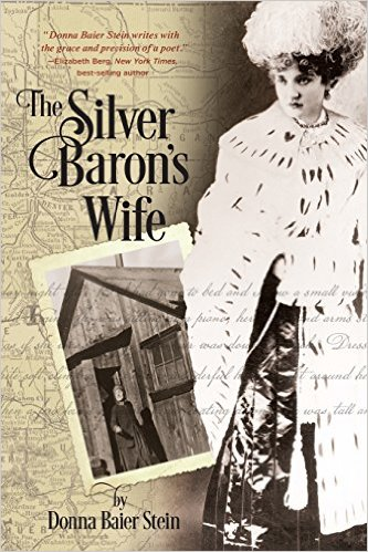 The Silver Baron's Wife by Donna Baier Stein.