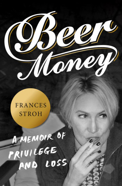 "Frances Stroh's ""Beer Money"" IS a ..."
