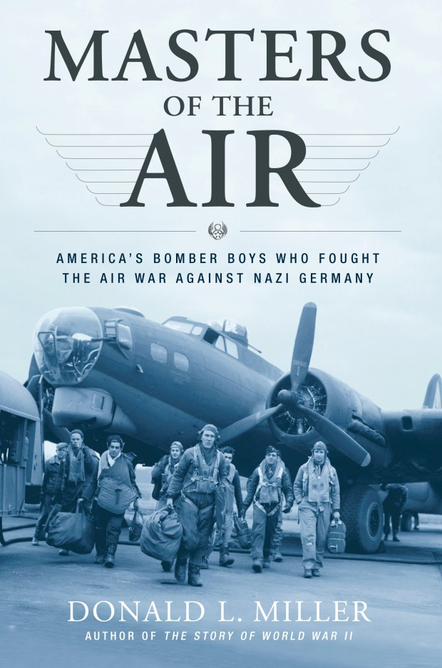 """This image provided by Simon & Schuster shows the book jacket for """"Masters of the Air: America's Bomber Boys Who Fought the Air War Against Nazi Germany,"""" by Donald L. Miller. Bryan Mattimore, co-owner of The Growth Engine, based in Norwalk, Conn., recommends the title to other business owners."""