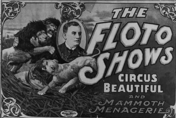 Otto Floto, pictured in this Sells-Floto Circus poster, never actually had any financial interest in the circus, but Harry Tammen, when he died, left $25,000 in a trust for Floto and his wife.