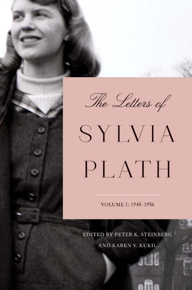 """The Letters of Sylvia Plath: Volume 1: 1940-1956"" By Sylvia Plath. Edited by Peter K. Steinberg and Karen V. Kukil"