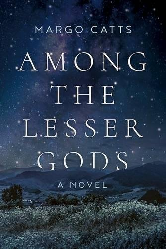 """Among the Lesser Gods"" By Margo Catts(Arcade)"