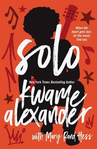 Solo by Kwame Alexander ...