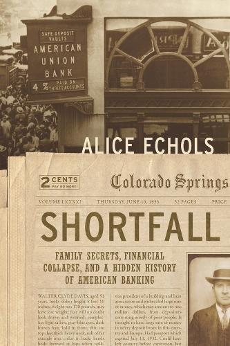 """""""Shortfall"""" by Alice Echols"""