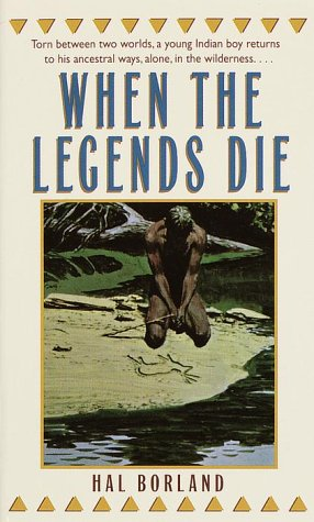 "Hal Borland's ""When the Legends Die"" was published in 1963."