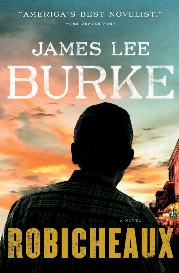 """Robicheaux"" by James Lee Burke"