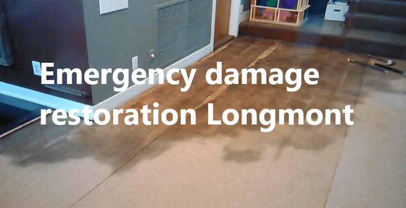 Emergency damage restoration Longmont
