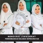 Mengenal Sejarah Keperawatan dan Perkembanganya di Indonesia