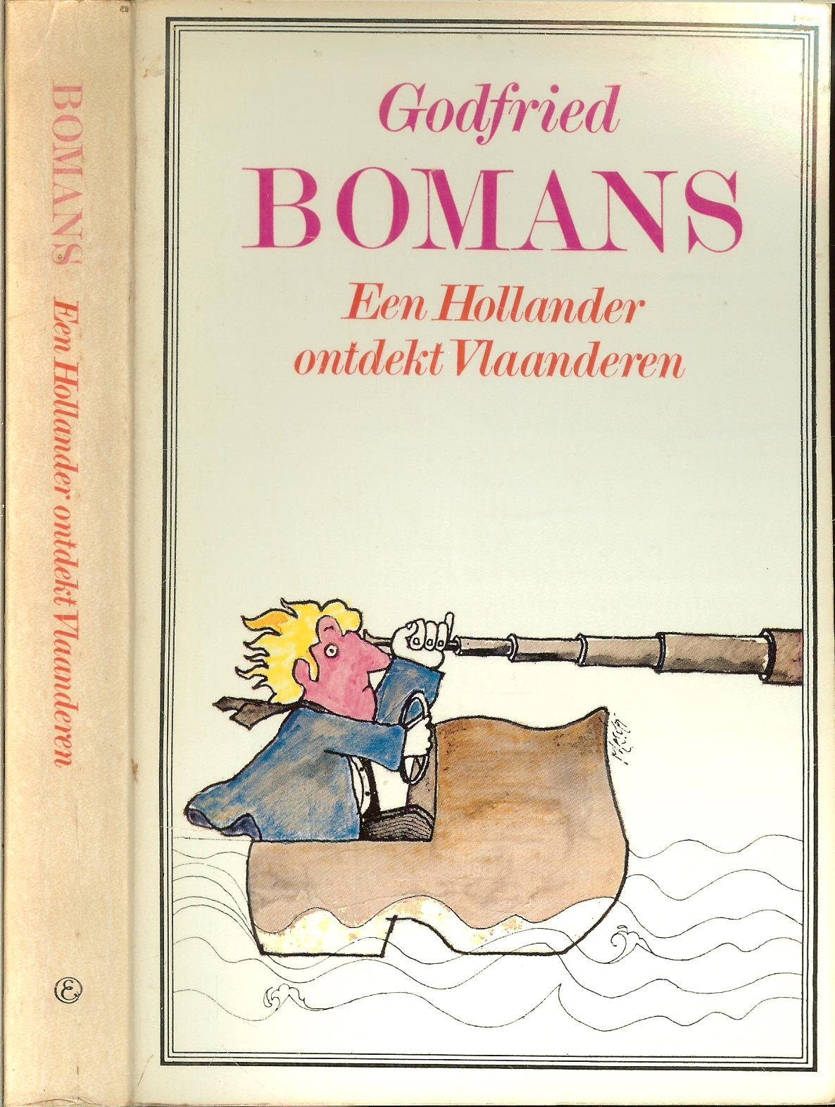 Een Hollander Ontdekt Vlaanderen Bomans Godfried Omslagontwerp Stefan Mesker Winkel De Olde Jan