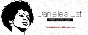 danielle's list, esther estelle