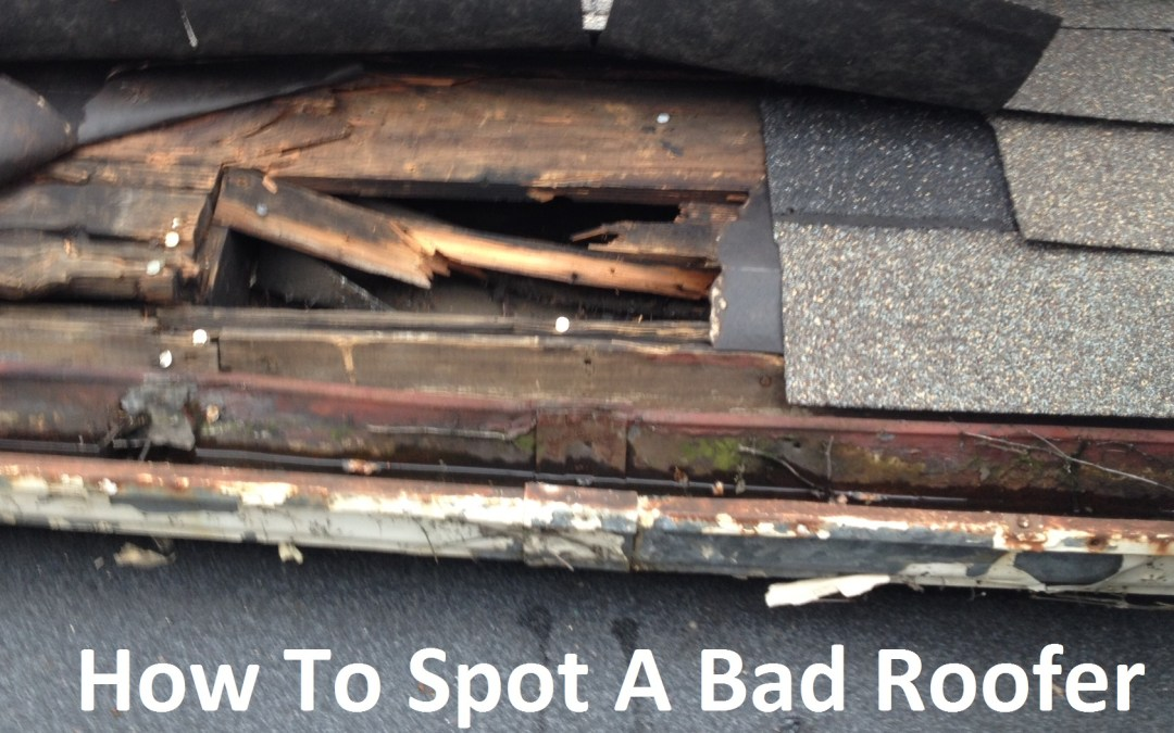 How to spot a bad roofer