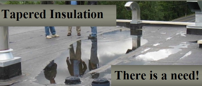 When to Consider Tapered Insulation.
