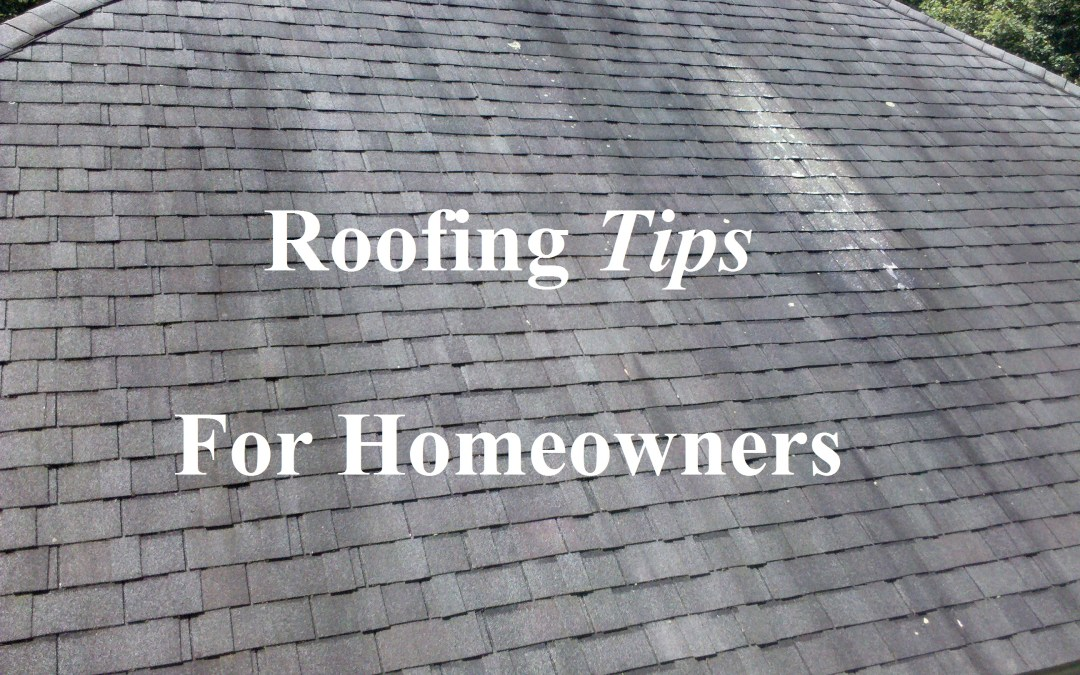 Roof Tips for Homeowners.