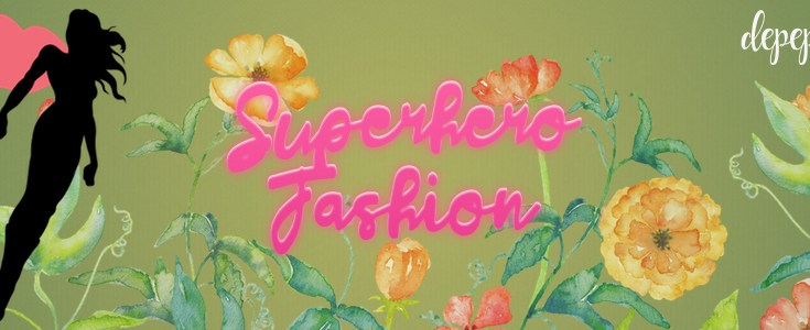 superhero fashion, the fashion of superheroes, geek fashion, depepi, depepi.com, anthropology, geek anthropology