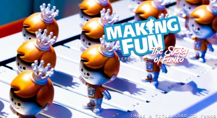 making fun, funko, funko pop, making fun the story of funko, documentary, netflix, depepi, depepi.com, review