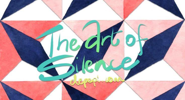 The art of silence, silence, relax, depepi, depepi.com