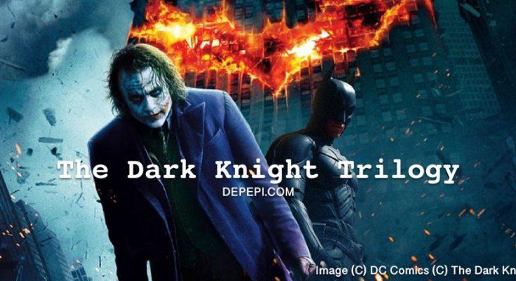 The dark knight trilogy, batman begins, the dark night, the dark knight rises, batman, joker, dc comics, christopher nolan, depepi, depepi.com