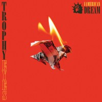 Trophy Eyes - The American Dream (Review)