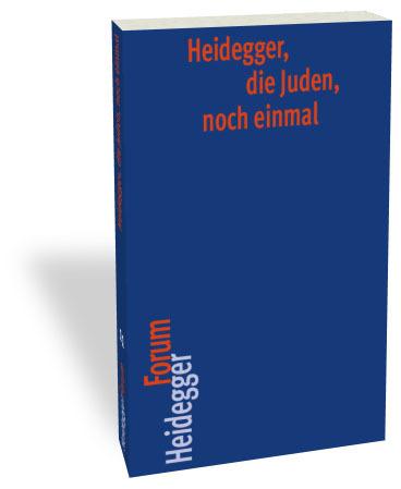 Heidegger, die Juden 9783465042457
